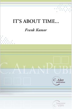 It's About Time by Frank Kumor